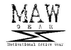 MAW GEAR MOTIVATIONAL ACTIVE WEAR