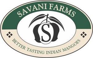 SAVANI FARMS BETTER TASTING INDIAN MANGOES S