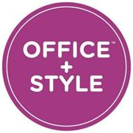 OFFICE + STYLE