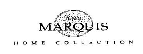 ROYALTON MARQUIS HOME COLLECTION