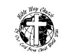 BIBLE WAY CHURCH OF OUR LORD JESUS CHRIST WORLD WIDE