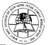 BIBLE WAY CHURCH OF OUR LORD JESUS CHRIST WORLD WIDE, INC. 1957 A.D.