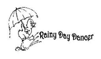 RAINY DAY DANCER