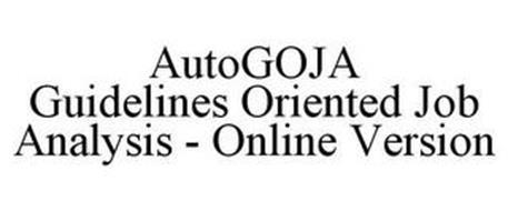 AUTOGOJA GUIDELINES ORIENTED JOB ANALYSIS - ONLINE VERSION