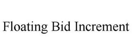 FLOATING BID INCREMENT