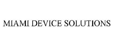 MIAMI DEVICE SOLUTIONS