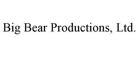 BIG BEAR PRODUCTIONS, LTD.
