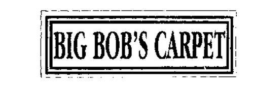 BIG BOB'S CARPET