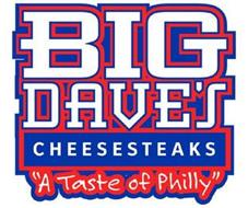 """BIG DAVE'S CHEESESTEAKS """"A TASTE OF PHILLY"""""""
