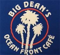 BIG DEAN'S OCEAN FRONT CAFÉ