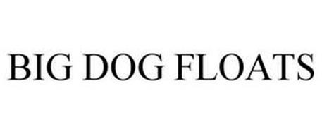 BIG DOG FLOATS