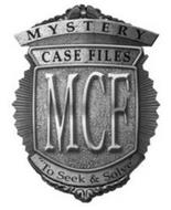 "MYSTERY CASE FILES MCF ""TO SEEK & SOLVE"""