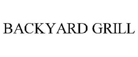 BACKYARD GRILL - Trademark & Brand Information of Big ...