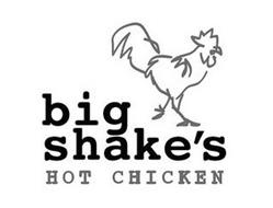 BIG SHAKE'S HOT CHICKEN
