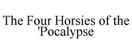 THE FOUR HORSIES OF THE 'POCALYPSE
