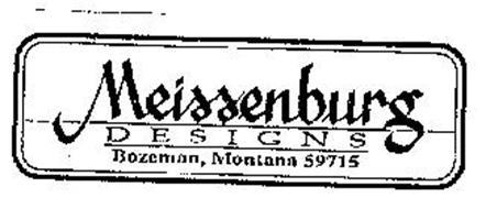 MEISSENBURG DESIGNS BOZEMAN, MONTANA 59715
