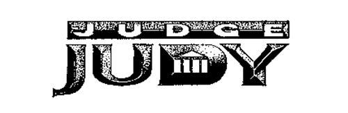 JUDGE JUDY Trademark of Big Ticket Television Inc.. Serial ...