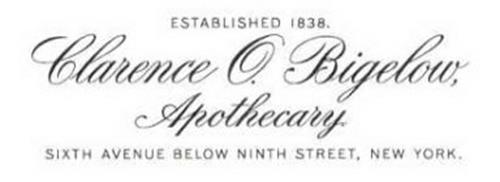 CLARENCE O. BIGELOW, APOTHECARY. ESTABLISHED 1838. SIXTH AVENUE BELOW NINTH STREET, NEW YORK.