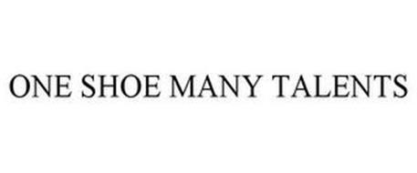 ONE SHOE MANY TALENTS