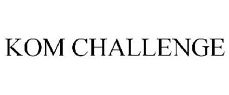 KOM CHALLENGE