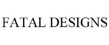 FATAL DESIGNS