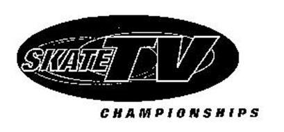 SKATE TV CHAMPIONSHIPS