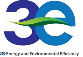 3E 3E ENERGY AND ENVIRONMENTAL EFFICIENCY