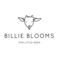 BILLIE BLOOMS FOR LITTLE ONES