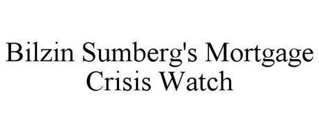 BILZIN SUMBERG'S MORTGAGE CRISIS WATCH