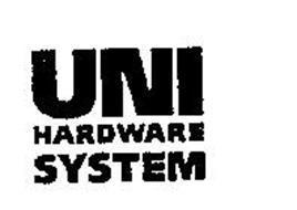 UNI HARDWARE SYSTEM