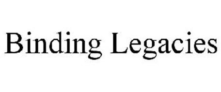 BINDING LEGACIES