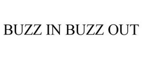BUZZ IN BUZZ OUT