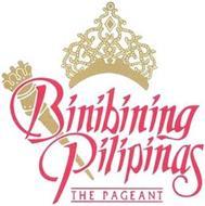 BINIBINING PILIPINAS THE PAGEANT