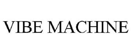 VIBE MACHINE