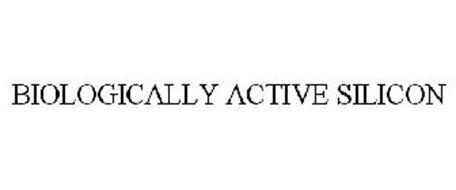 BIOLOGICALLY ACTIVE SILICON