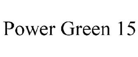 POWER GREEN 15