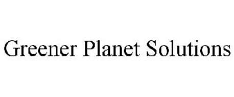 GREENER PLANET SOLUTIONS