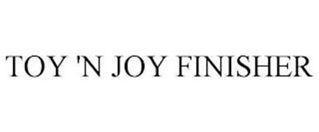 TOY 'N JOY FINISHER