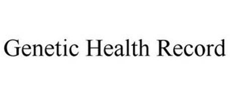 GENETIC HEALTH RECORD