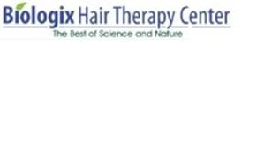 BIOLOGIX HAIR THERAPY CENTER THE BEST OF SCIENCE AND NATURE