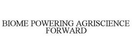 BIOME POWERING AGRISCIENCE FORWARD