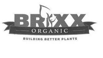 BRIXX ORGANIC BUILDING BETTER PLANTS