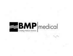 BMP MEDICAL CREATING MEDICAL SOLUTIONS