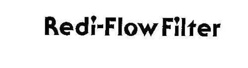 REDI-FLOW FILTER