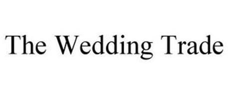 THE WEDDING TRADE
