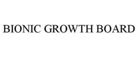 BIONIC GROWTH BOARD