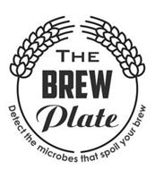 THE BREW PLATE DETECT THE MICROBES THATSPOIL YOUR BREW