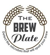 THE BREW PLATE DETECT THE MICROBES THATWILL SPOIL YOUR BREW