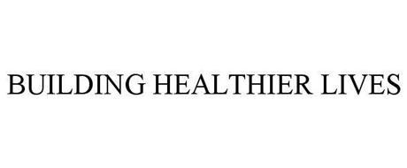BUILDING HEALTHIER LIVES