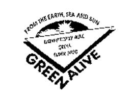 GREEN ALIVE FROM THE EARTH, SEA AND SUN ENZYMATICALLY ALIVE GREEN SUPER FOOD